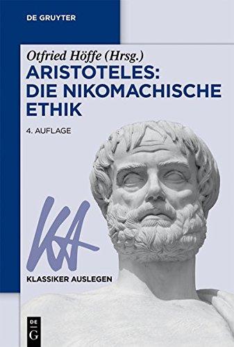 Aristoteles: Nikomachische Ethik (Klassiker Auslegen, Band 2)