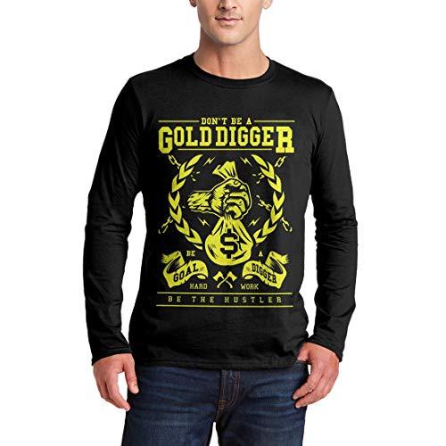 A235MLSTB Herren Langarm T-Shirt Gold Digger Quotes Don't Be A Goal Hard Work The Hustler Motivational Classic Retro(XX-Large,Black)