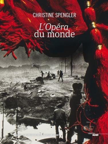 L'Opéra du monde par Christine SPENGLER