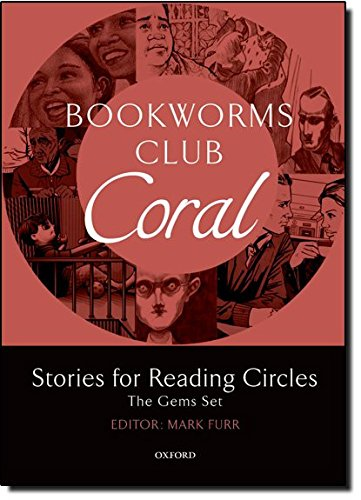 Bookworms Club Stories for Reading Circles: Oxford Bookworms Library. Club Stories For Reading Circles. Coral. Stages 3 And 4