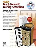 Alfred's Teach Yourself to Play Accordion: Everything You Need to Know to Start Playing Now! (Book, DVD & AVS Code)