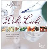 DekoLiebe: Schaffen Sie eine herzliche Atmosphäre in Ihrem Heim mit wunderschönen Dekorationen zu allen Jahreszeiten