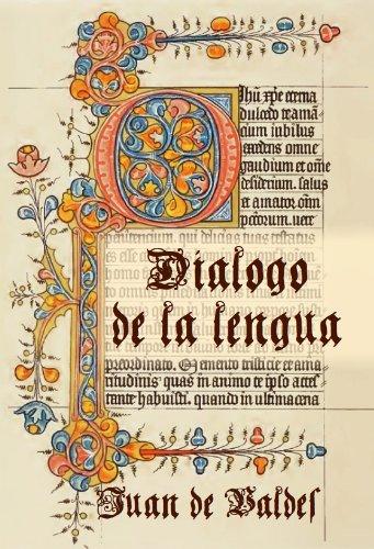 Diálogo de la lengua [Anotado] por Juan de Valdés