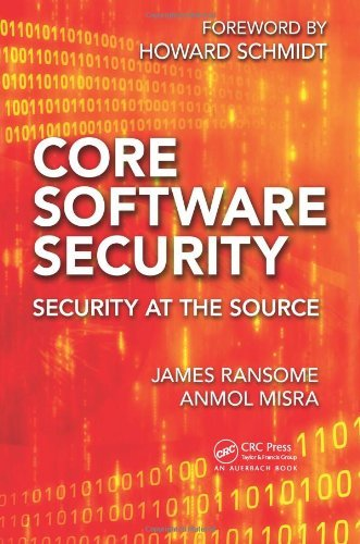 Core Software Security: Security at the Source by James Ransome (4-Dec-2013) Hardcover