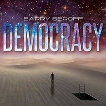Democracy: Part III: I Heard the Learn'd Astronomer