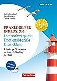 Praxishelfer Inklusion - Förderschwerpunkt Emotional-soziale Entwicklung: Schwierige Situationen im Unterrichtsalltag meistern - 1. - 4. Schuljahr. Buch mit Kopiervorlagen