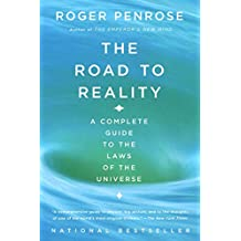 The Road to Reality: A Complete Guide to the Laws of the Universe (Vintage)