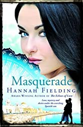 Masquerade : Love, mystery and desire under the scorching Spanish sun (The Andalucian Nights Trilogy 2) (Andalucían Nights Trilogy)