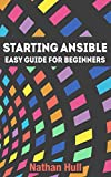 #4: Starting Ansible: Easy guide for beginners