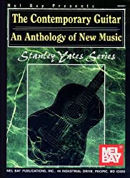 The Contemporary Guitar: An Anthology of New Music (Stanley Yates Series)