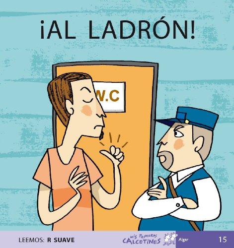 ÍAl Ladrón! - Mayúscula (MIS PRIMEROS CALCETINES) - 9788496514218 por Teresa Soler Cobo