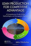 Lean Production for Competitive Advantage: A Comprehensive Guide to Lean Methodologies and Management Practices (Resource Management)