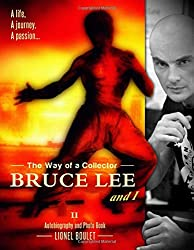 The Way of a Collector : Bruce Lee and I: ( Black & White Edition 2 )