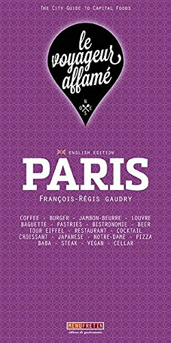 le voyageur affam - PARIS (English Edition)