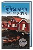 mittendrin Bibellese-Buch 2015