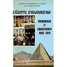 L'Égypte d'aujourd'hui: Permanence et changements, 1805-1976