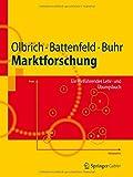 Marktforschung: Ein Einführendes Lehr- und Übungsbuch (Springer-Lehrbuch) (German Edition)