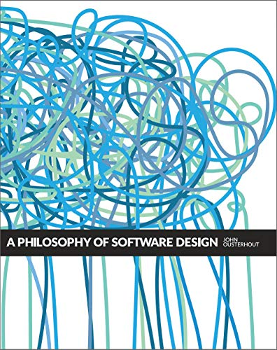 A Philosophy of Software Design (English Edition) (Software-shop)
