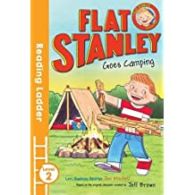 Flat Stanley Goes Camping (Reading Ladder Level 2) by Jeff Brown (2016-04-07)