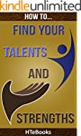 How To Find Your Talents and Strength...