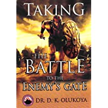 Taking the Battle to the Enemy's Gate (English Edition)