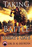 Image de Taking the Battle to the Enemy's Gate (English Edition)