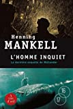 L'homme inquiet : 2 volumes