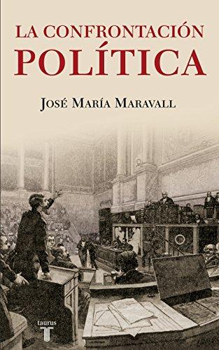 La confrontación política por José María Maravall