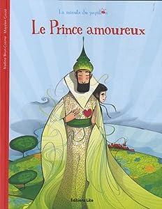 """Afficher """"Le prince amoureux"""""""