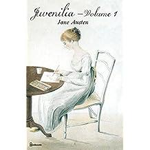 Juvenilia – Volume I: (Annotated) (English Edition)