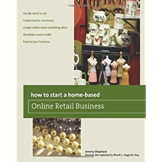 How to Start a Home-based Online Retail Business, 2nd (Home-Based Business Series) (English Edition)