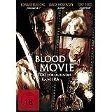 Blood Movie - Tod vor laufender Kamera