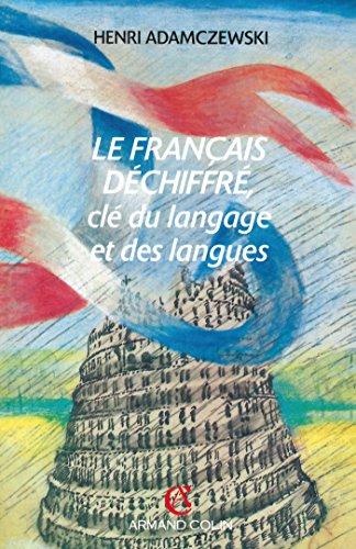 LE FRANCAIS DECHIFFRE par Henri Adamczewski