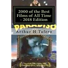 2000 of the Best Films of All Time - 2018 Edition