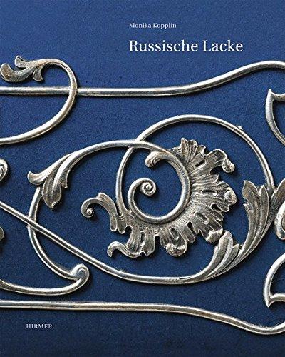 Russische Lacke. Die Sammlung des Museums für Lackkunst -