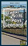 Semaine noire en Pays Léonard: Les enquêtes de Laure Saint-Donge - Tome 16 par Courat