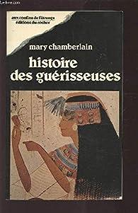 Histoire des guérisseuses par Mary Chamberlain