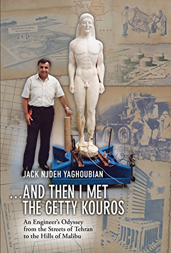 And Then I Met the Getty Kouros: An Engineer\'s Odyssey from the Streets of Tehran to the Hills of Malibu