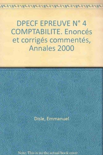 Comptabilité DPECD, épreuve 4, annales...