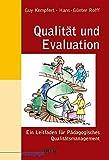 Qualität und Evaluation: Ein Leitfaden für Pädagogisches Qualitätsmanagement (Beltz Pädagogik/Neue Lehrerbildung und Schulentwicklung) - Guy Kempfert, Hans-Günter Rolff