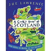 A Cook's Tour of Scotland