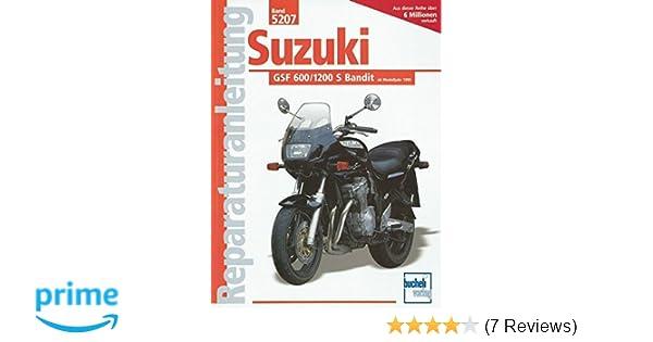 Suzuki GSF 600 / 1200 S Bandit (Reparaturanleitungen): Amazon.de: Bücher