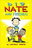 Big Nate and Friends: Volume 3