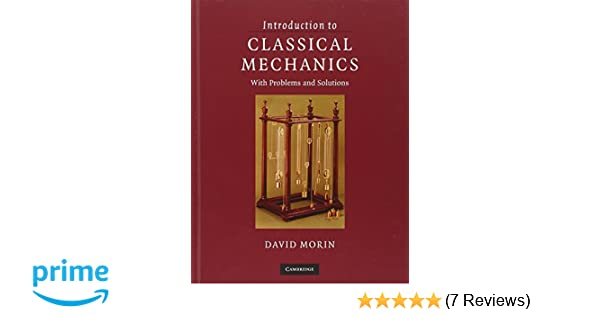 introduction to classical mechanics with problems and solutions rh amazon co uk Gallery David Morin Pictures of Alan David Morin