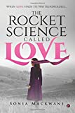 The Rocket Science Called Love