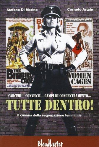 Tutte dentro! Il cinema della segregazione femminile (I ratti) por Stefano Di Marino
