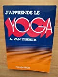 J'apprends le yoga. - Flammarion. - 01/01/1985
