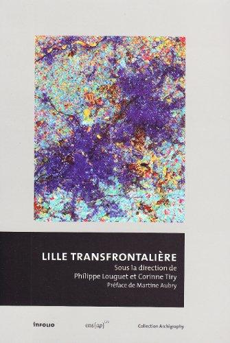 Lille transfrontalière par Philippe Louguet