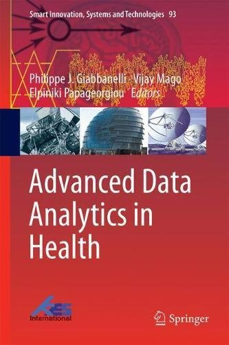 I Business Systems Information (Advanced Data Analytics in Health (Smart Innovation, Systems and Technologies, Band 93))