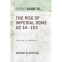 The Rise of Imperial Rome AD 14–193 (Guide to...)